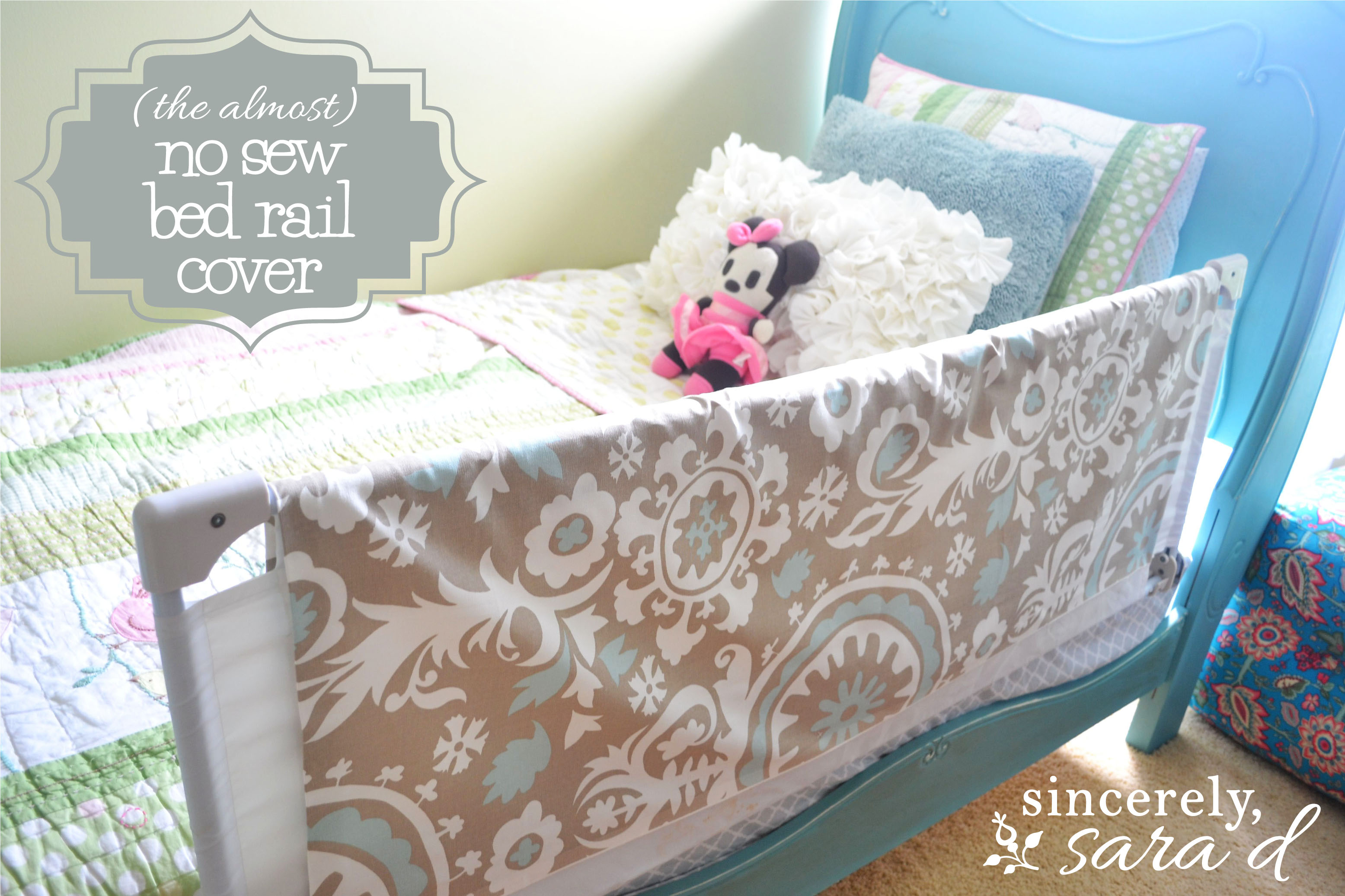 (the almost) no sew bed rail cover - Sincerely, Sara D.